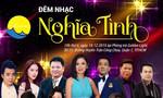 'Đêm nhạc Nghĩa Tình' thắp sáng ước mơ cho người nghèo