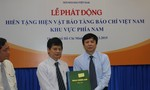 Phát động hiến tặng tài liệu, hiện vật cho bảo tàng báo chí Việt Nam