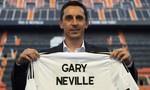 Gary Neville trở thành HLV Valencia  nhờ 'quan hệ' hay tài năng?