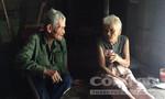 Đôi vợ chồng già mù lòa sống lay lắt trong cảnh nghèo đói