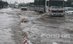 Đồng Nai: Mưa lớn, đường phố tiếp tục ngập nặng