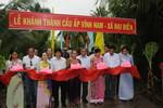 Khánh thành cầu nông thôn do gia đình đồng chí Lê Thanh Vân tài trợ