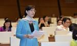 ĐB. Nguyễn Thị Quyết Tâm: Cần thu hồi, điều chuyển các trụ sở cơ quan Trung ương không sử dụng
