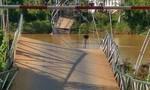 Đồng Nai: Sập cầu treo Tà Lài