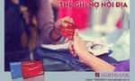Agribank triển khai chương trình 'Mở thẻ liền tay - Cơ may trúng lớn'