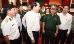 Chủ tịch nước Trần Đại Quang: Tạo mọi điều kiện tốt nhất cho lực lượng vũ trang
