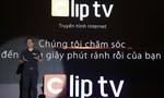 CLIP TV - Truyền hình Internet ra mắt tại Việt Nam