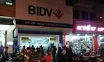 BIDV cam kết giao dịch sẽ diễn ra bình thường sau vụ cướp rúng động tại Huế