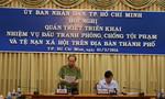 TP.HCM: Quyết liệt hơn nữa trong đấu tranh phòng, chống các loại tội phạm