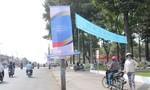 """Áp phích, banner quảng cáo """"ồ ạt"""" bủa vây TP. Biên Hòa"""