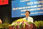 Bí thư Thành uỷ TP.HCM Đinh La Thăng: Cùng nhau phấn đấu để TP.HCM tiếp tục giữ vị trí đầu tàu