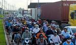 'Nóng' với tai nạn, ùn tắc giao thông cửa ngõ phía Đông Sài Gòn
