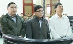 Rút kháng nghị phúc thẩm vụ án quan huyện gây thiệt hại hơn 9,2 tỷ đồng