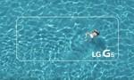 LG 'khoe khoang' tính năng chống nước của G6