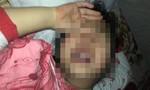 Gia hạn điều tra thêm 2 tháng vụ 'Bé gái 8 tuổi bị xâm hại nhiều lần'