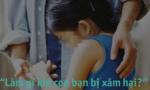 Giao lưu trực tuyến 'Làm gì khi con bạn bị xâm hại?'