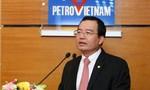 Điều chuyển Chủ tịch PVN về Bộ Công Thương