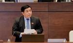Bộ trưởng Nguyễn Chí Dũng trả lời chất vấn