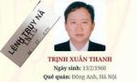 Đối tượng Trịnh Xuân Thanh ra đầu thú
