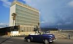 Mỹ đang cân nhắc đóng cửa sứ quán ở Cuba