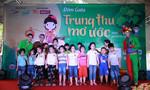 'Trung thu mơ ước' cho 800 trẻ thiệt thòi tại các mái ấm