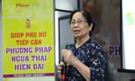 GS BS Nguyễn Thị Ngọc Phượng: Trẻ nạo phá thai, tương lai dằn vặt