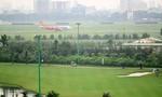Đề xuất phương án sử dụng đất ở cả phía Bắc và Nam để mở rộng sân bay Tân Sơn Nhất