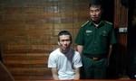 Giấu 748 viên ma túy trong ống quần đưa vào Việt Nam