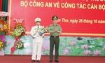Đại tá Nguyễn Văn Thuận làm Giám đốc Công an TP.Cần Thơ
