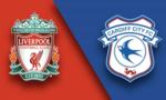 Liverpool – Cardiff: The Kop đánh chiếm ngôi đầu