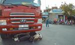 Một phụ nữ tử vong thương tâm dưới gầm xe ben