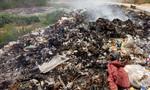 Bãi rác thải giữa lòng đô thị cháy ngun ngút suốt ngày đêm