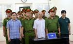 """Phan Văn Anh Vũ lãnh 9 năm tù về tội """"Cố ý làm lộ bí mật Nhà nước"""""""