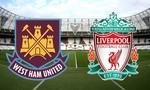 Liverpool – West Ham: Chờ tân binh tỏa sáng