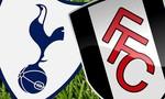 Tottenham – Fulham: Chờ Harry Kane lên tiếng