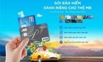 Chủ thẻ MB được bảo hiểm khi gặp rủi ro trong quá trình giao dịch thẻ