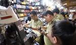 Bảo vệ người tiêu dùng trước ma trận hàng giả, không rõ nguồn gốc