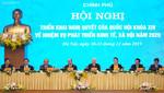 Hội nghị Chính phủ với các địa phương: Thảo luận 9 nhóm vấn đề lớn