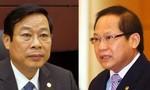 """Hai ông Nguyễn Bắc Son, Trương Minh Tuấn bị khởi tố thêm tội """"Nhận hối lộ"""""""