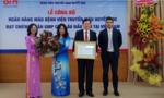 Ngân hàng máu đầu tiên tại Việt Nam được công nhận chuẩn GMP Châu Âu