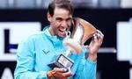 Clip trận Nadal đánh bại Djokovic, vô địch Rome Masters 2019