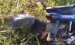 Người đàn ông chết bất thường bên cạnh chiếc xe máy