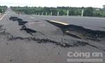 Đường 250 tỷ tiếp tục sụt lún và nứt toác
