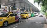 """Taxi tại sân bay Tân Sơn Nhất không được """"chê"""" khách đi gần, không được """"làm giá"""""""