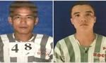 Truy nã hai phạm nhân mang án giết người, trốn khỏi trại giam Cây Cầy