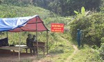 Quảng Nam lập 15 chốt kiểm soát tuyến biên giới Việt - Lào