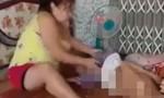 Làm rõ clip con ngược đãi mẹ già ở An Giang
