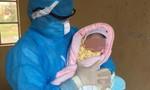 Bé gái vừa chào đời đã phải cách ly vì mẹ mới từ Hàn Quốc trở về