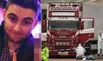 Dẫn độ nghi phạm vụ 39 thi thể người Việt từ Ireland sang Anh
