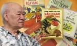 Nhà văn của thiếu nhi Vũ Tú Nam qua đời ở tuổi 92